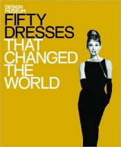 Best Fashion Books - 50 dresses that changed the world