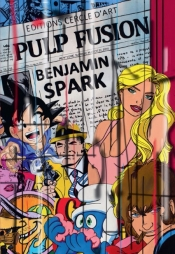 First monography dedicated to the Street Pop artist, Benjamin Spark