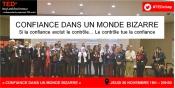 Confiance dans ce monde bizarre, TEDxIssylesMoulineaux