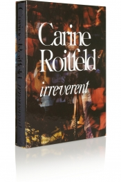 Fashion book: Irreverent by Carine Roitfeld