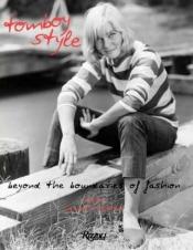 Tomboy Style: Beyond the Boundaries of Fashion