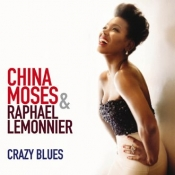 China Moses, the new album Crazy Blues