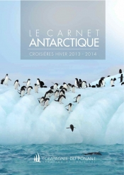 Cruises to the Antarctic Winter season 2013/2014