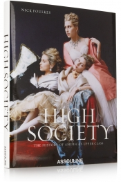 High Society by Nick Foulkes hardcover book