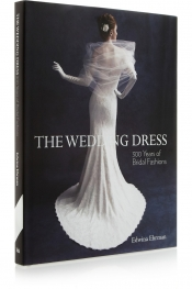 The Wedding Dress: 300 years of Bridal Fashion by Edwina Ehrman hardcover book
