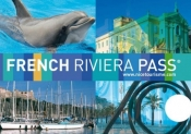 French Riviera Pass, a city card to discover Nice and its region!