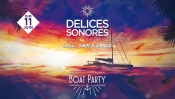 Boat Party Délices Sonores on the 11th of June in the Bay of Pampelonne